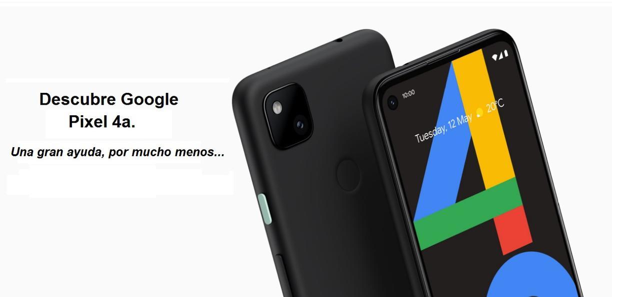 Presentación sobre Google Pixel 4A 4G