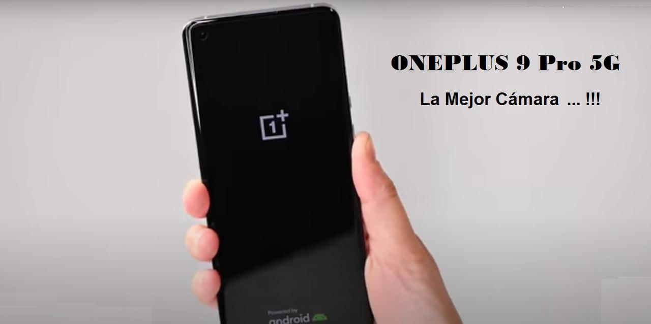 Presentación sobre ONEPLUS 9 Pro 5G